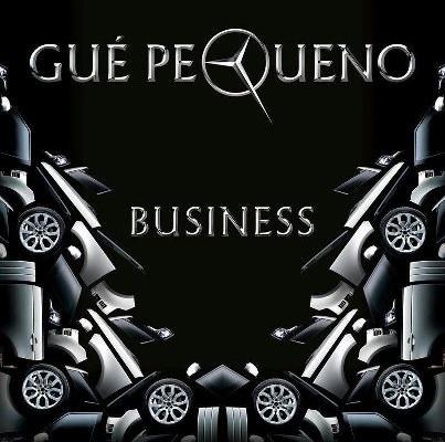 """Gue Pequeno """"Business"""""""