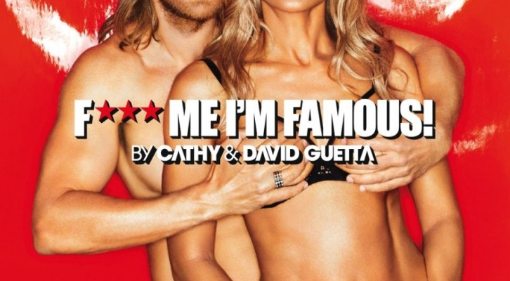 Cathy e David Guetta: F*** Me, I'm Famous Ibiza Mix 2013