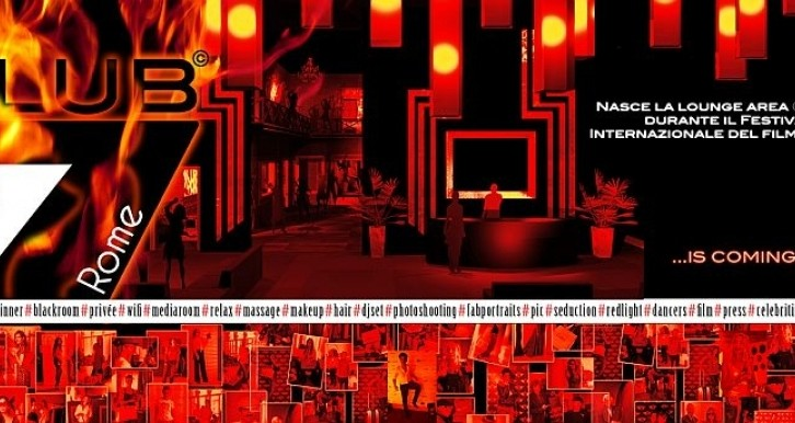 Club7 anima le notti del Festival Internazionale del Film di Roma