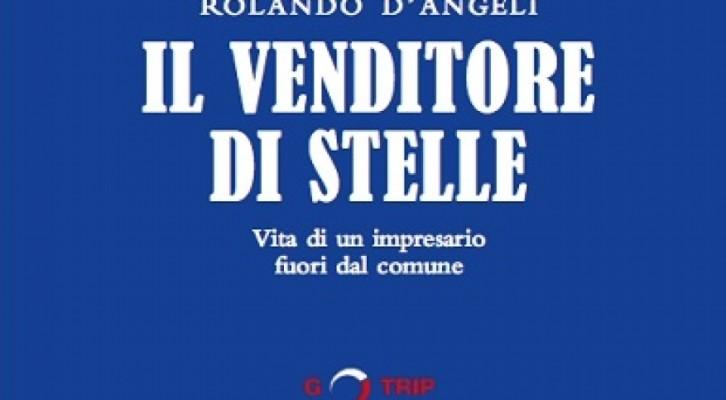 Rolando D'Angeli: Il Venditore di Stelle
