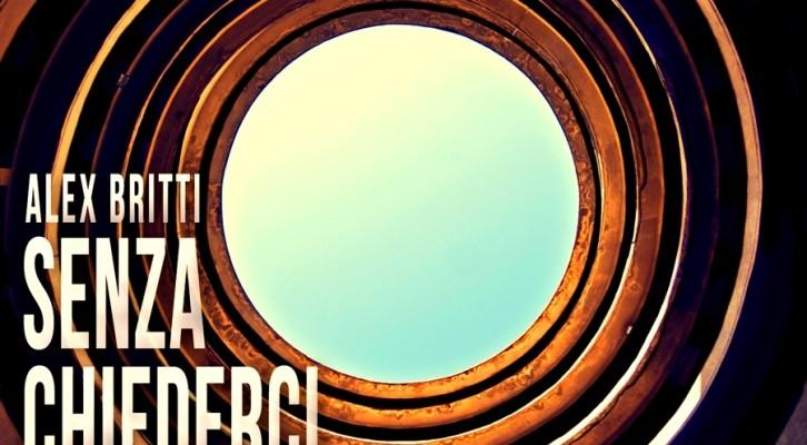 Alex Britti: in radio il nuovo singolo Senza Chiederci di più