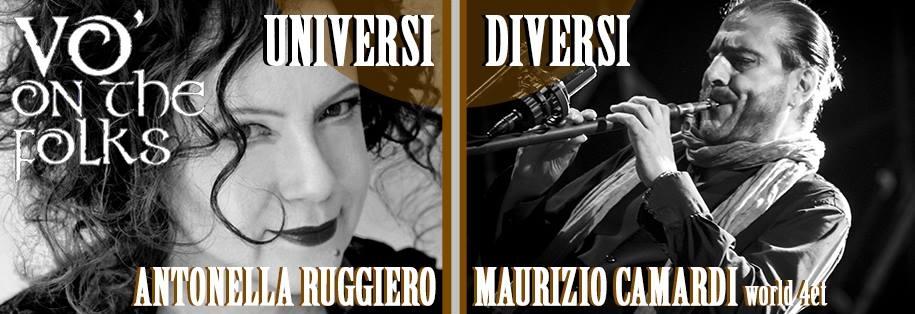 Vo'on the Folks ospita Universi Diversi con Maurizio Camardi e Antonella Ruggiero