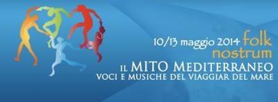 FolkNostrum: il Mito Mediterraneo, voci e musiche del viaggiar per mare