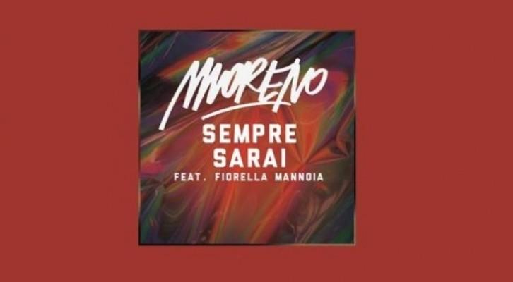 Sempre sarai: il nuovo singolo di Moreno con Fiorella Mannoia