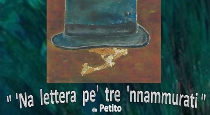 Circolo Arcas Teatro presenta 'NA LETTERA PE' TRE 'NNAMMURATI