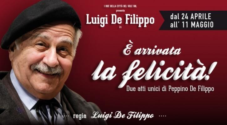 Luigi De Filippo in È Arrivata La Felicità