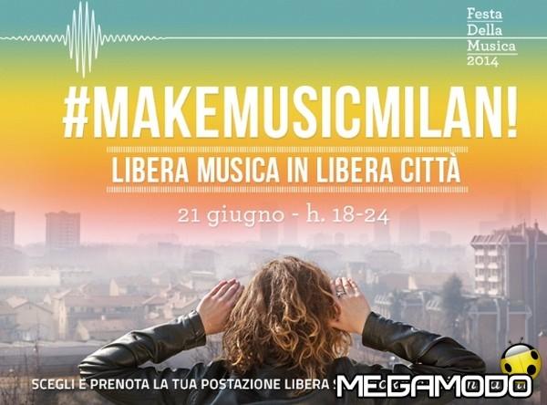 Make Music Milan, palcoscenico a cielo aperto