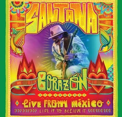 """Santana è in arrivo sulle scene con  """"Corazón, Live From Mexico: Live It To Believe It"""""""