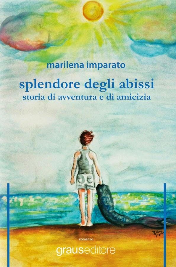Splendore degli Abissi, una storia di avventura e di amicizia: conoscendo Marilena Imparato
