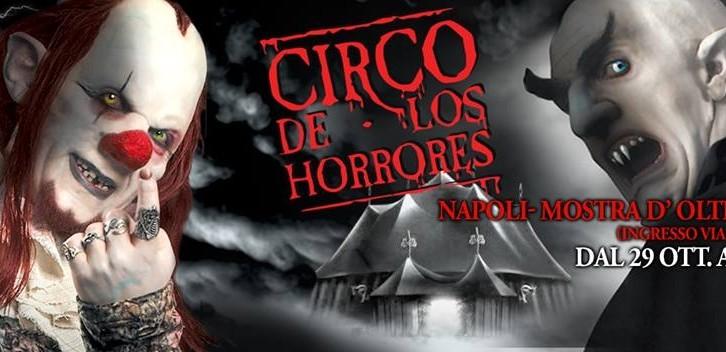 Approda a Napoli El Circo De Los Horrores