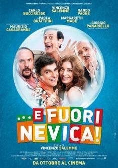 """Dalla pièce teatrale arriva al cinema il film """"E fuori nevica"""""""