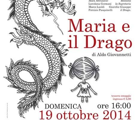 MARIA E IL DRAGO di Aldo Giovannetti