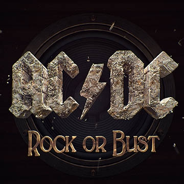 Gli AC/DC: Rock Or Bust, in testa alle classifiche di tutto il mondo