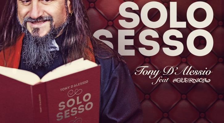 Solo sesso: il nuovo brano di Tony D'Alessio