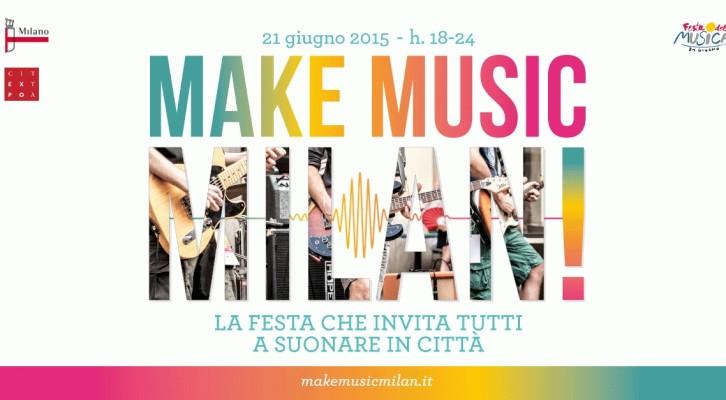 Make Music Milan: la Festa Internazionale della Musica