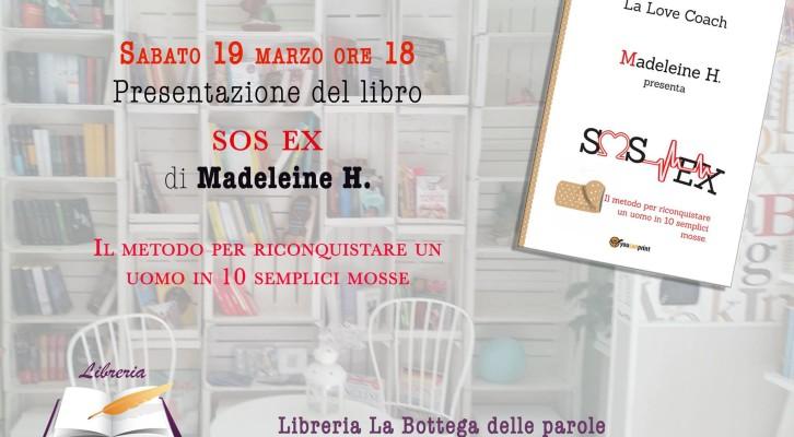 SOS EX: Madeleine H e le sue 10 semplici mosse