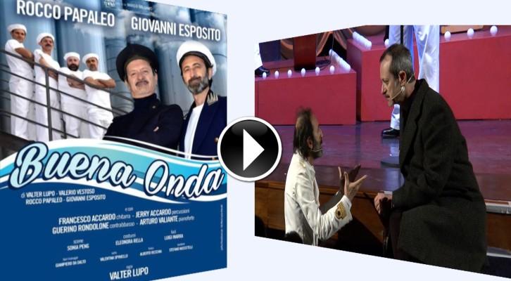 BUENA ONDA Rocco Papaleo e Giovanni Esposito