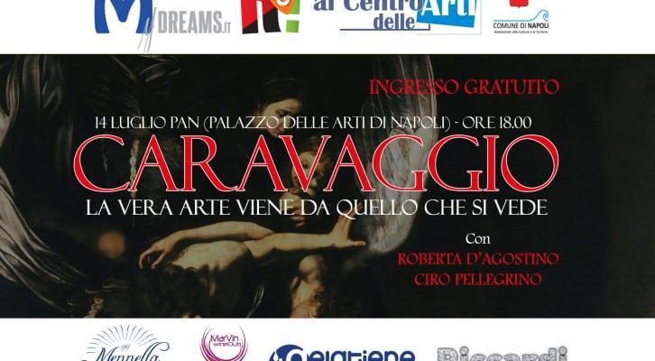 """""""Caravaggio – La vera arte viene da quello che si vede"""""""