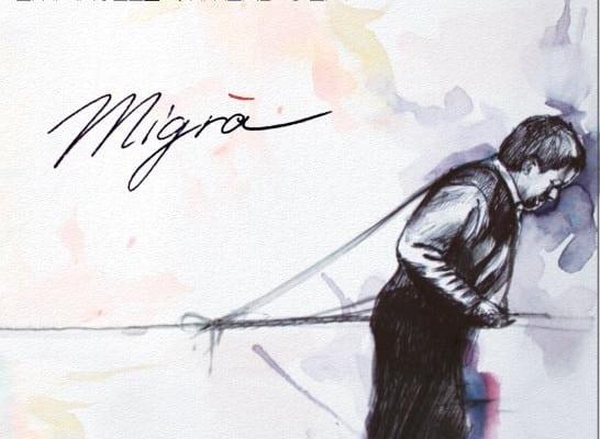 Migrà, il nuovo album di Emanuele Ammendola