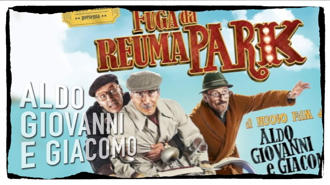 Fuga da Reuma Park: il nuovo film di Aldo, Giovanni e Giacomo