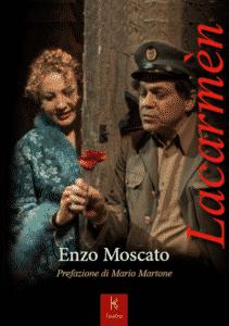 Kairòs Edizioni: Lacarmèn di Enzo Moscato con prefazione di Mario Martone (frontelacarmen 211x300)