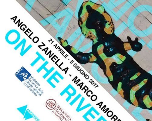 """On the river"": mostra a due voci di Angelo Zanella e Marco Amore"