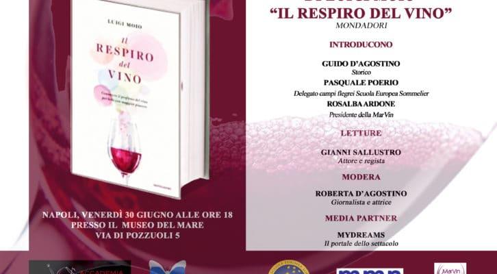 """MyDreams invita i suoi lettori alla presentazione de """"Il respiro del vino"""" di Luigi Moio"""