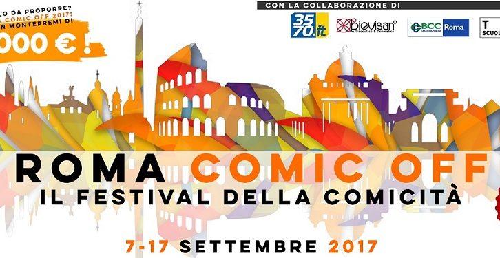 Roma Comic Off, il festival della comicità in programma fino al 17 settembre
