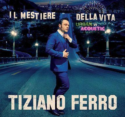 """Tiziano Ferro: in tutti i negozi la special edition dell'album """"Il Mestiere Della Vita"""""""