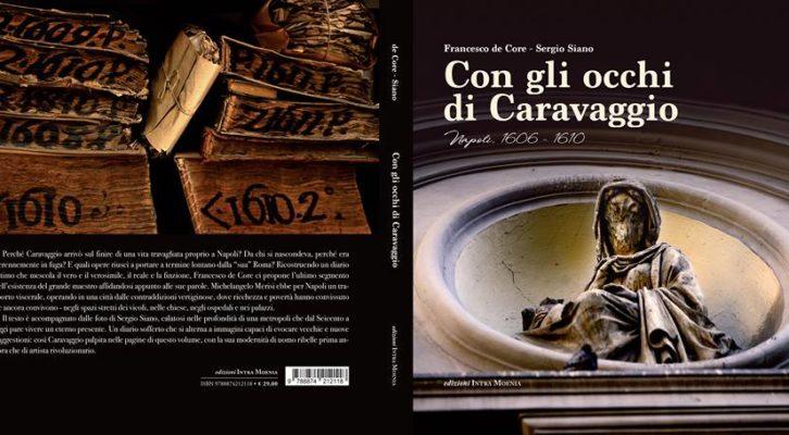 """""""Con gli occhi di Caravaggio"""" di de Core – Siano"""