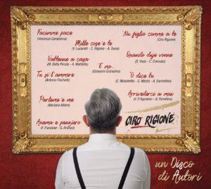 """""""Un disco di autori"""" è il nuovo lavoro di Ciro Rigione (ultima copertina 300x268)"""