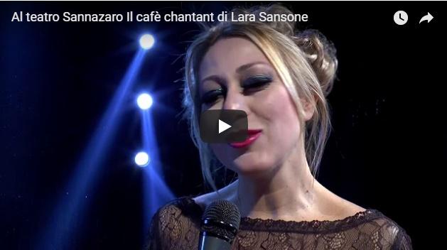 Al teatro Sannazaro Il cafè chantant di Lara Sansone