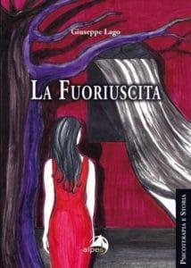 """Libri: """"La Fuoriuscita"""", il romanzo psicologico di Giuseppe Lago (copertina la fuoriuscita 214x300)"""
