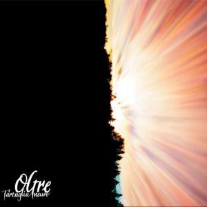 """I suoni del mondo in """"Oltre"""", il nuovo album dei Tartaglia Aneuro (Cover bassa 300x300)"""