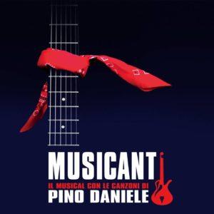 Musicanti, il musical con le canzoni di Pino Daniele (MUSICANTI musical con le canzoni di Pino Daniele 300x300)