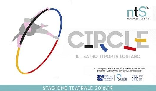 """""""Circle"""", il nome scelto per la sesta stagione del Nuovo Teatro Sanità"""