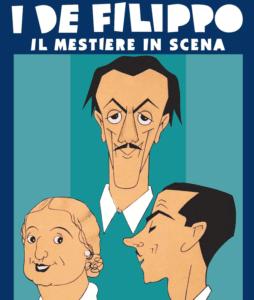 """""""I De Filippo, il mestiere in scena"""", l'imperdibile mostra al Castel dell'Ovo di Napoli (de filippo mostra e1540842999603 254x300)"""