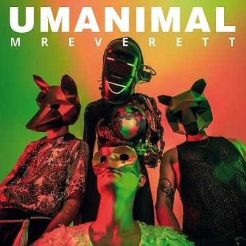 Umanimal: il nuovo disco dei Mr Everett, al confine tra l'umano e il bionico