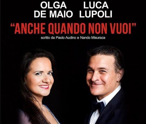"""""""Anche quando non vuoi"""", il nuovo singolo del duo lirico Olga De Maio e Luca Lupoli"""