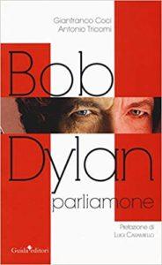 """""""Bob Dylan parliamone"""" di Tricomi- Coci al Tin (bob dylan 184x300)"""
