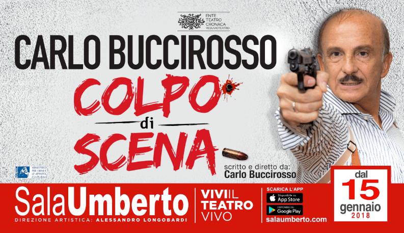 """Grande successo per """"Colpo di scena"""" di Carlo Buccirosso al Teatro Sala Umberto"""