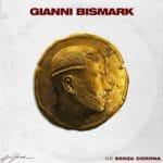 """""""Re senza corona"""", l'album di debutto di Gianni Bismark"""