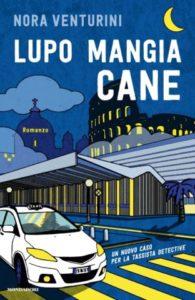 """""""Lupo mangia cane""""  il libro di Nora Venturini (lupo mangia cane 195x300)"""