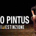"""Al Teatro Brancaccio di Roma andrà in scena Angelo Pintus con """"Destinati all'estinzione"""""""