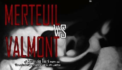 """Al Centro Teatro Spazio """"Merteuil Vs. Valmont"""" di Maurizio Tieri"""