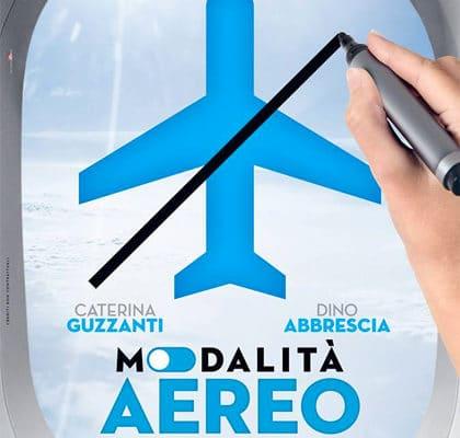 """""""Modalità Aereo"""", il nuovo film di Fausto Brizzi dal 21 febbraio nelle sale"""