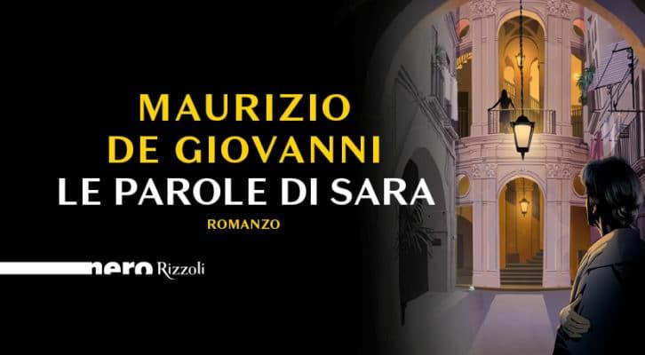 """Maurizio de Giovanni presenta il nuovo romanzo """"Le parole di Sara"""""""