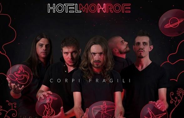 Corpi fragili, il primo album degli Hotel Monroe