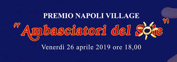 """Castel dell'Ovo di Napoli diventa location della seconda edizione del """"Premio Ambasciatori del sole"""""""