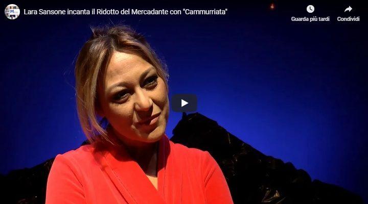 """Lara Sansone incanta il Ridotto del Mercadante con """"Cammurriata"""""""